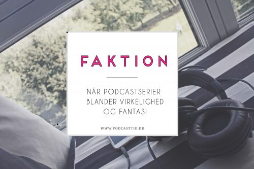 faktion i podcastserier