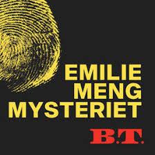 emlie meng mysteriet